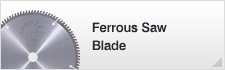 Ferrous Saw Blade