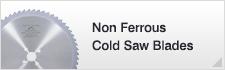 Non Ferrous Cold Saw Blades